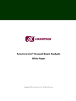 Axiomtek Intel® Braswell Board Products White Paper